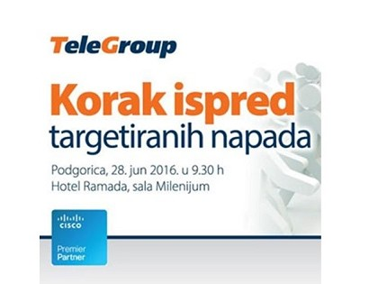 """TeleGroup & Cisco Invite you to an IT security workshop """"Step Ahead Targeted Attacks"""""""